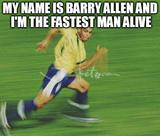 Im the fastest man alive memes