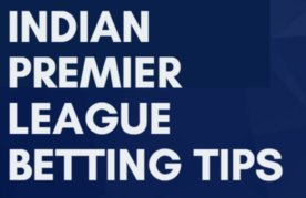 Indian premier league betting tips