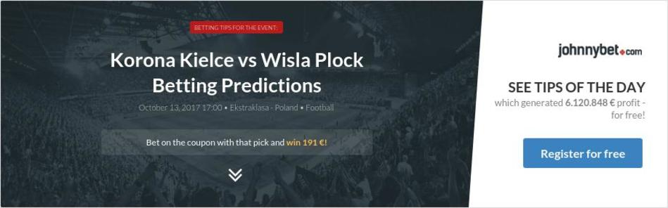 Korona Kielce vs Wisla Plock Betting Predictions