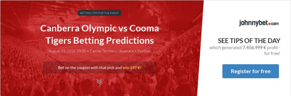 Canberra Olympic vs Cooma Tigers Betting Predictions, Tips