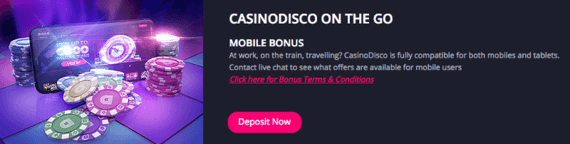 CasinoDisco mobile bonuses